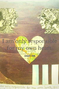 I am only responsible for my own heart.